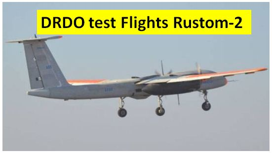 DRDO Carried Rustom 2 drone test flight
