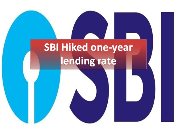 SBI hikes key one-year lending rate
