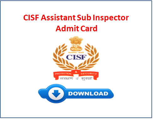 CISF ASI Admit Card