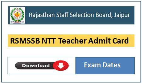 Download RSMSSB NTT Teacher Admit Card and Exam Dates
