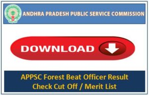 APPSC Forest Beat Officer Result status, check merit list cut off